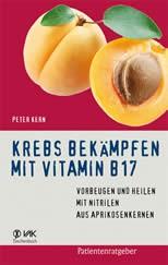 Krebs bekämpfen mit Vitamin B17