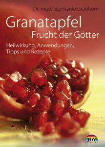 Granatapfel – Frucht der Götter - Ratgeber - Dr. Stefanie Grabhorn