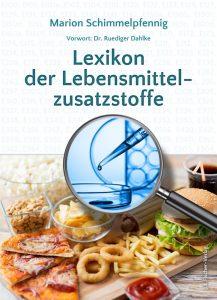 Lexikon der Lebensmittelzusatzstoffe Buch